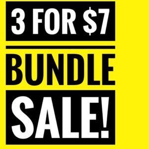 3 FOR $7 BUNDLE SALE